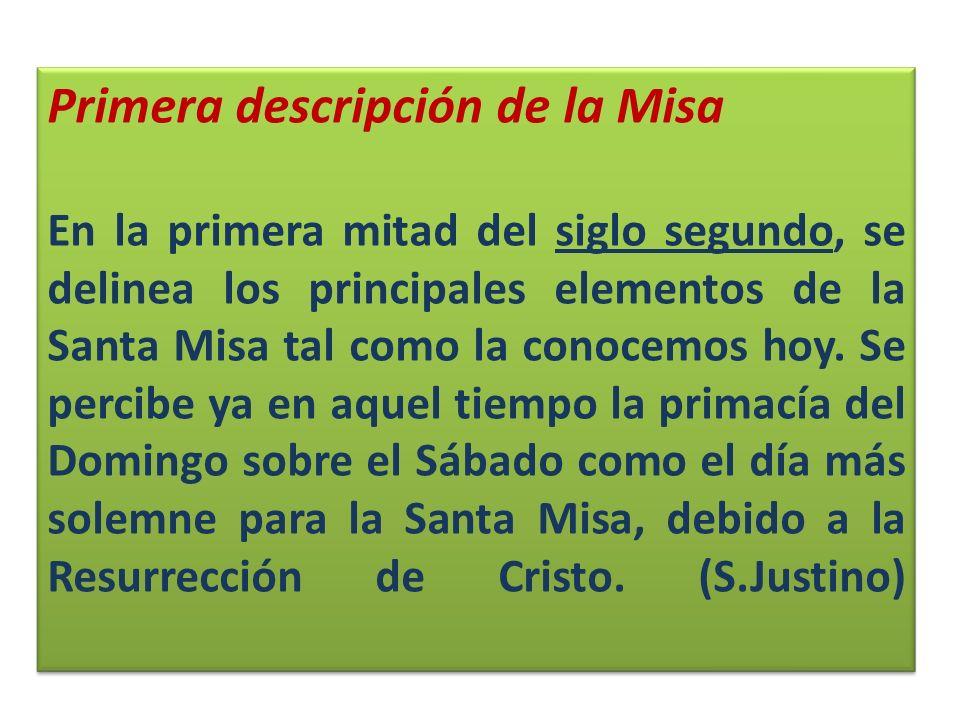 Primera descripción de la Misa