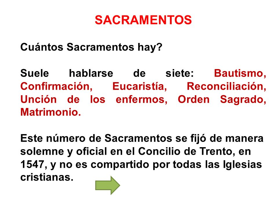 SACRAMENTOS Cuántos Sacramentos hay
