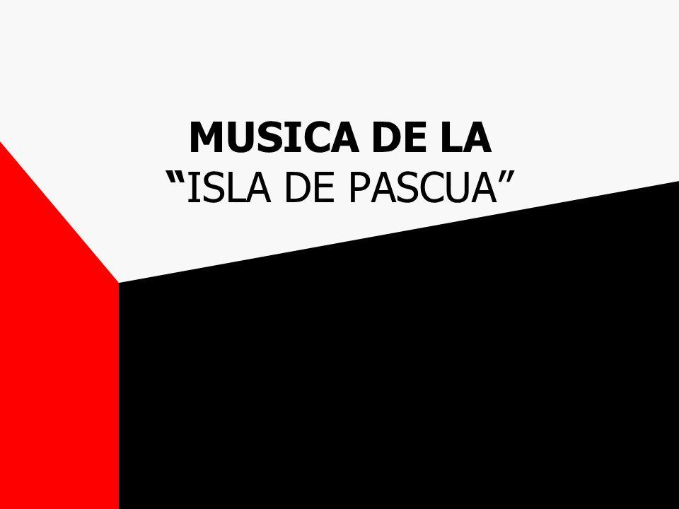 MUSICA DE LA ISLA DE PASCUA