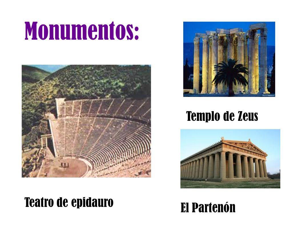 Monumentos: Templo de Zeus Teatro de epidauro El Partenón