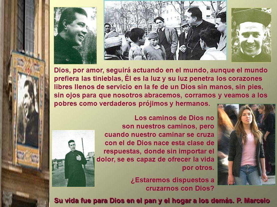 Su vida fue para Dios en el pan y el hogar a los demás. P. Marcelo