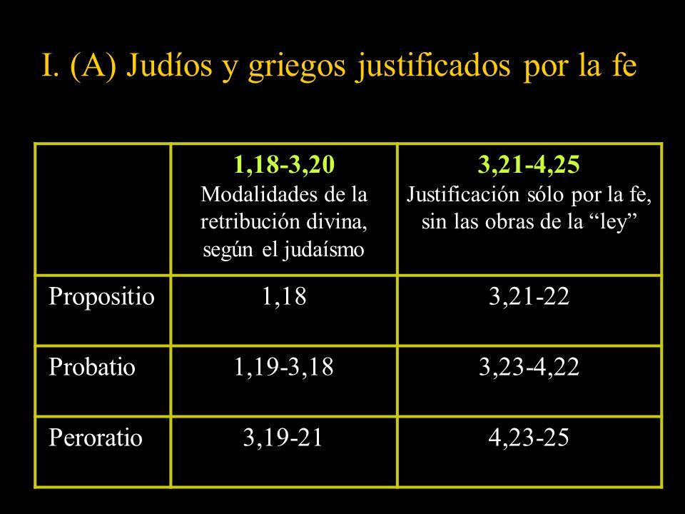 I. (A) Judíos y griegos justificados por la fe