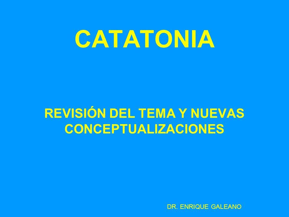 REVISIÓN DEL TEMA Y NUEVAS CONCEPTUALIZACIONES DR. ENRIQUE GALEANO