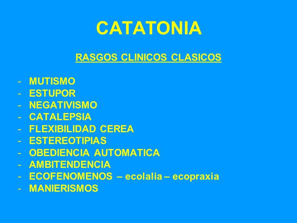 RASGOS CLINICOS CLASICOS