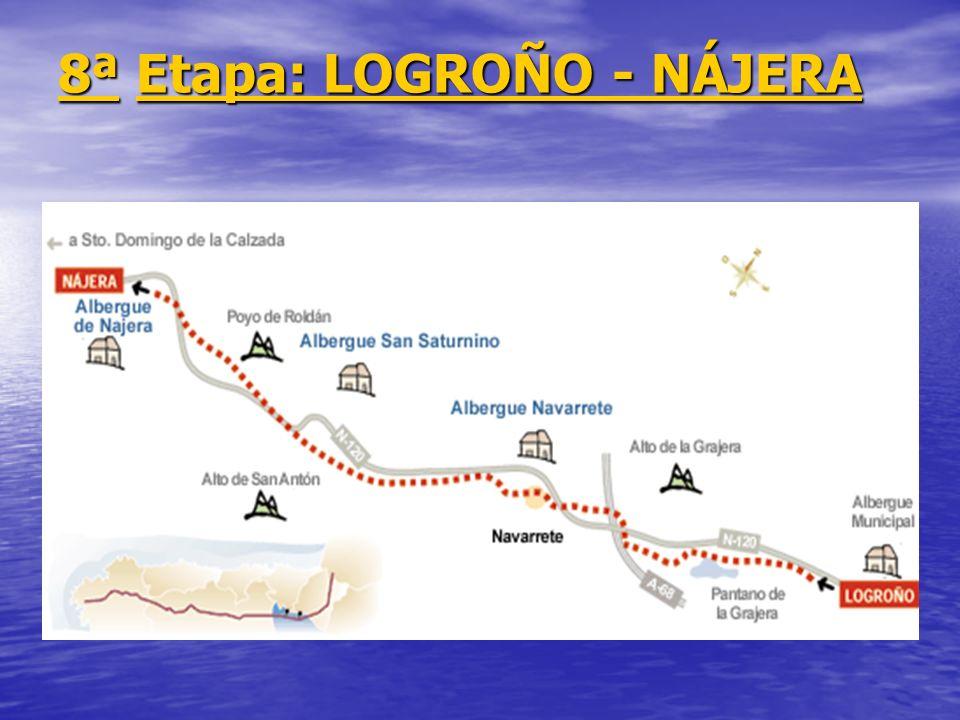 8ª Etapa: LOGROÑO - NÁJERA