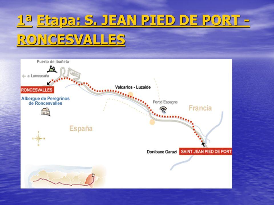 1ª Etapa: S. JEAN PIED DE PORT - RONCESVALLES