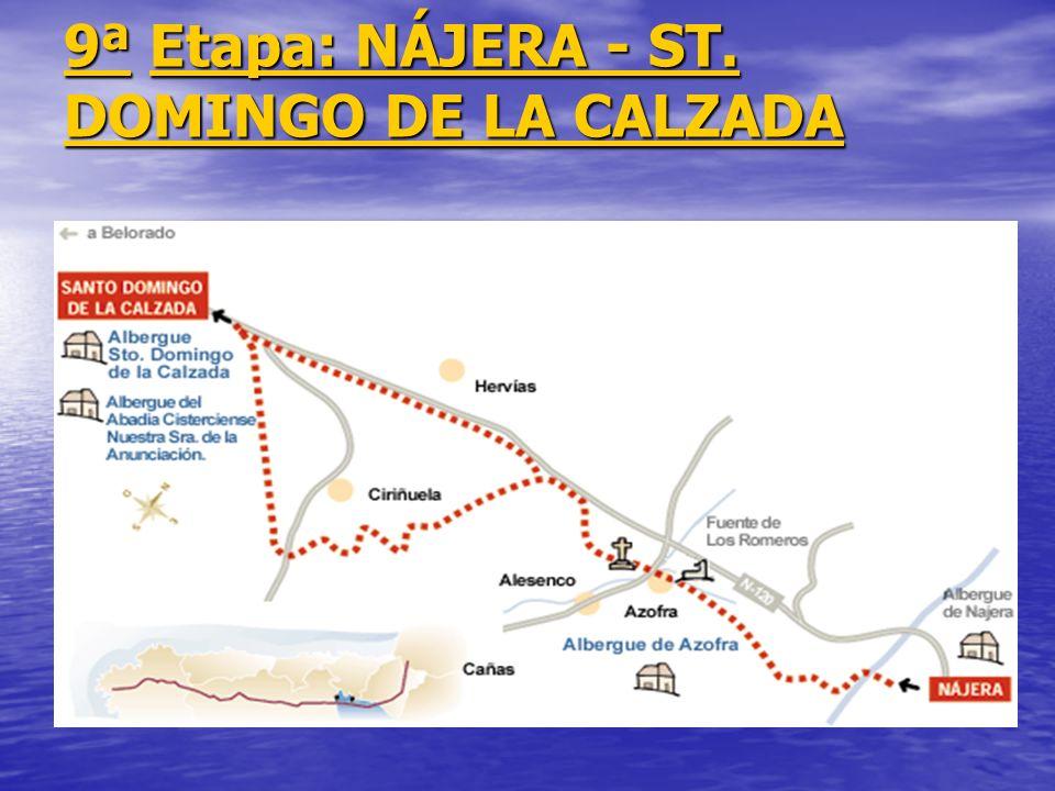9ª Etapa: NÁJERA - ST. DOMINGO DE LA CALZADA