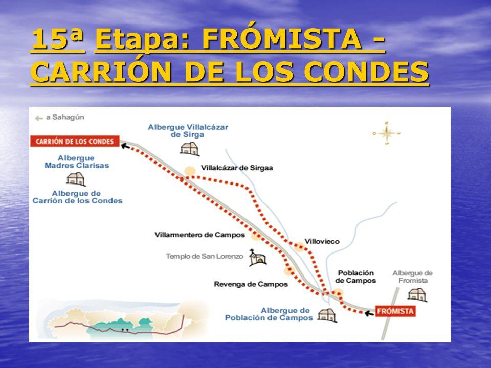 15ª Etapa: FRÓMISTA - CARRIÓN DE LOS CONDES
