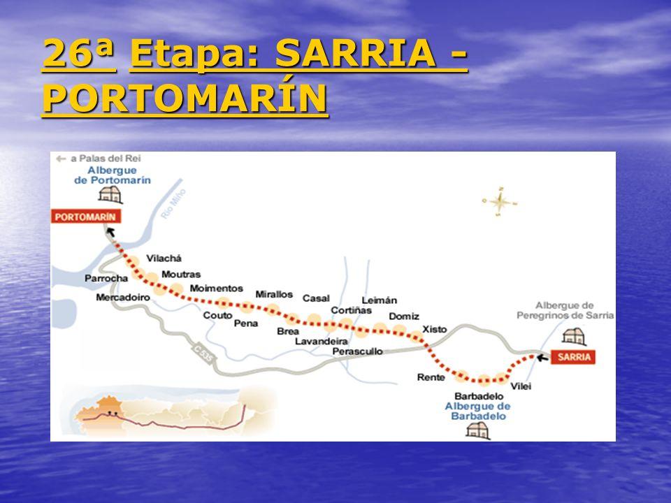 26ª Etapa: SARRIA - PORTOMARÍN