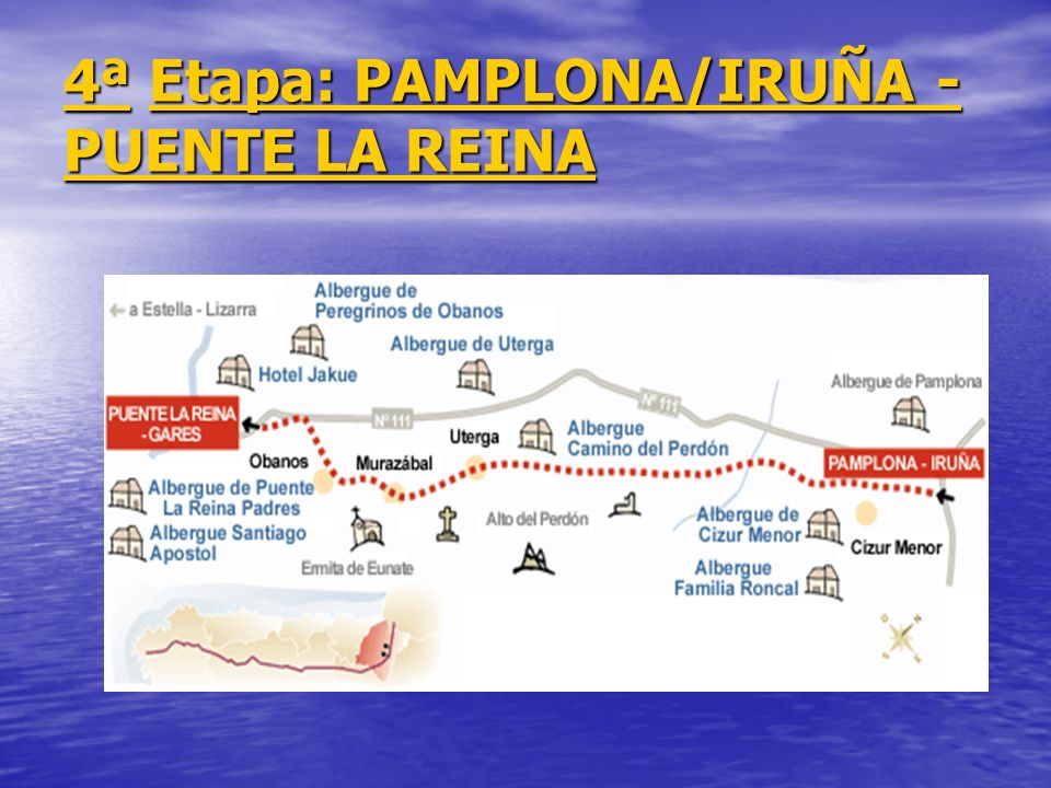 4ª Etapa: PAMPLONA/IRUÑA - PUENTE LA REINA
