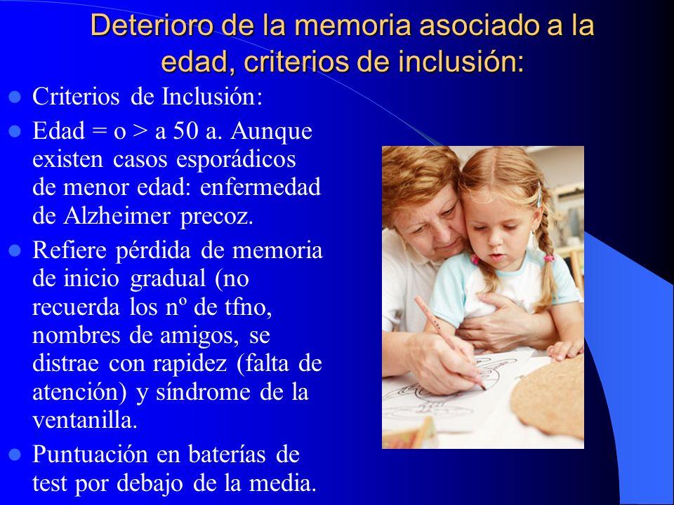 Deterioro de la memoria asociado a la edad, criterios de inclusión: