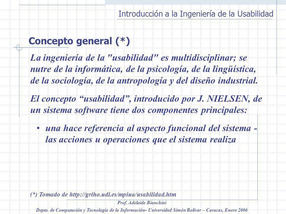 Concepto general (*)