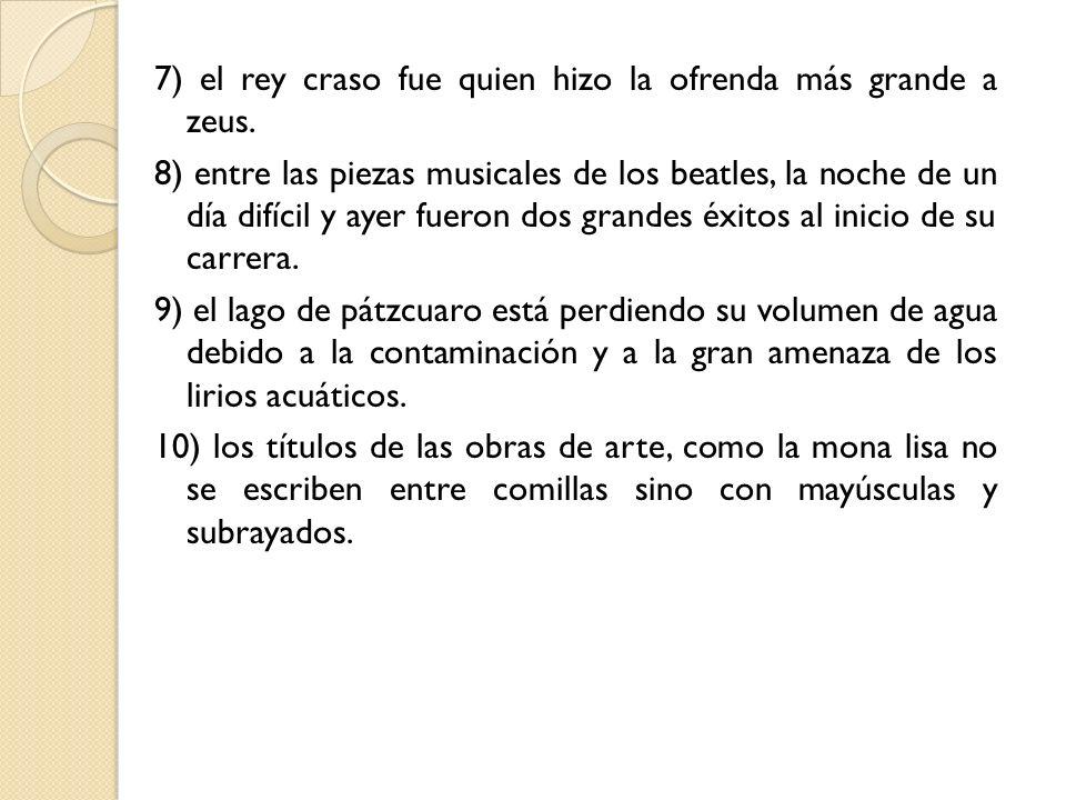 7) el rey craso fue quien hizo la ofrenda más grande a zeus