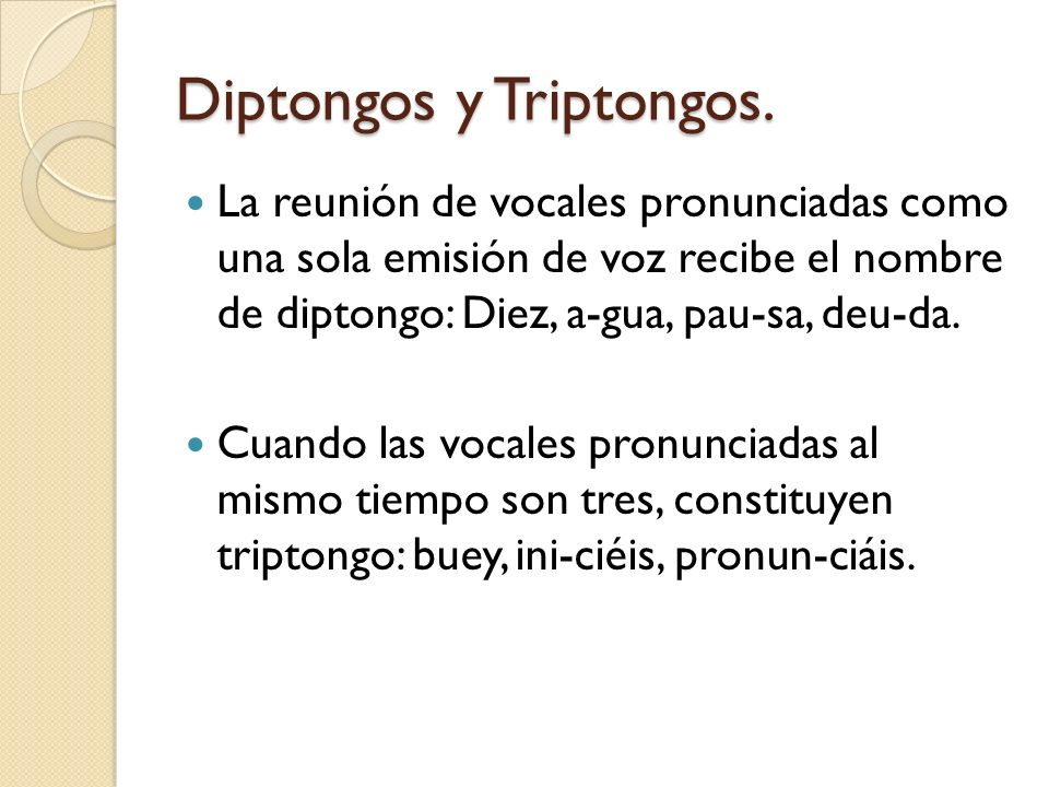 Diptongos y Triptongos.