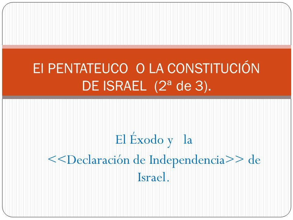 El PENTATEUCO O LA CONSTITUCIÓN DE ISRAEL (2ª de 3).