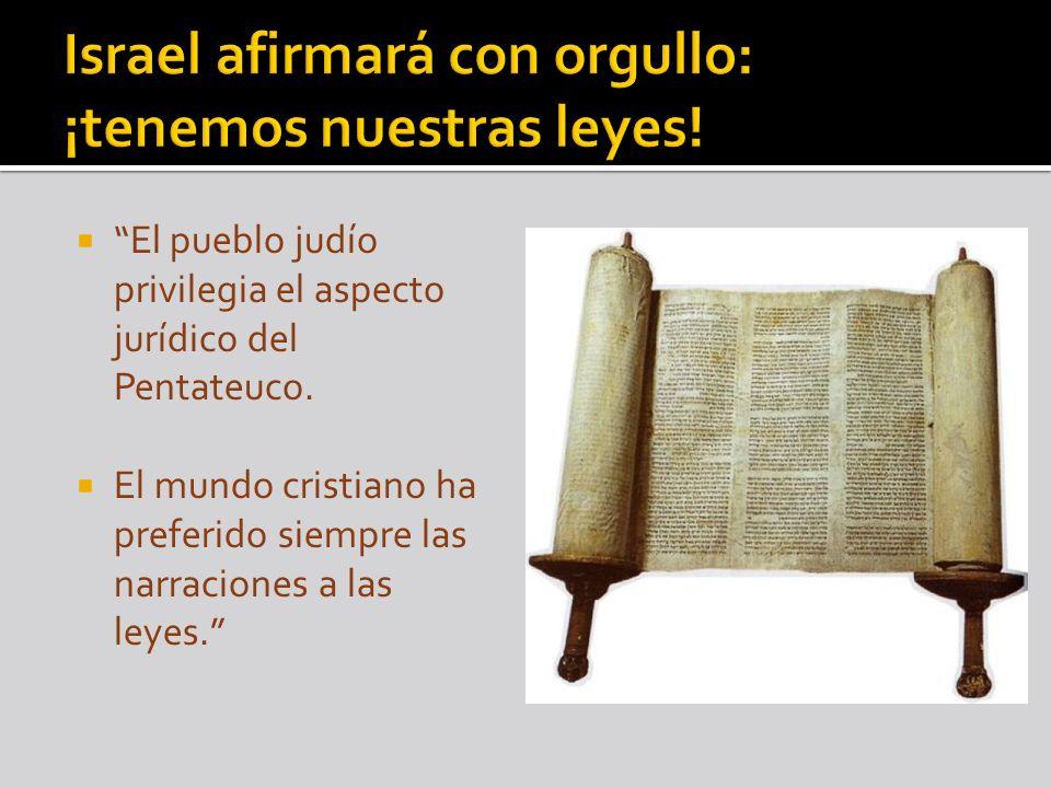 Israel afirmará con orgullo: ¡tenemos nuestras leyes!