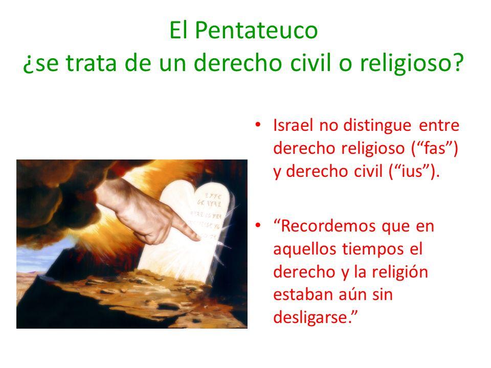 El Pentateuco ¿se trata de un derecho civil o religioso
