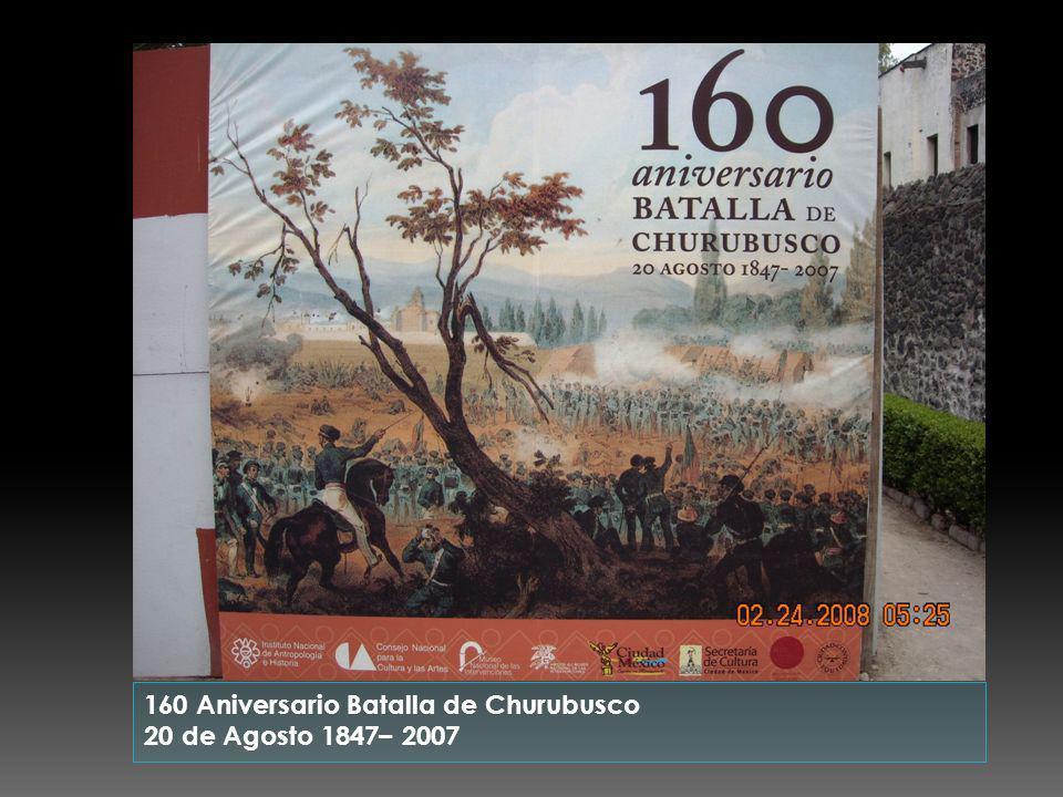 160 Aniversario Batalla de Churubusco