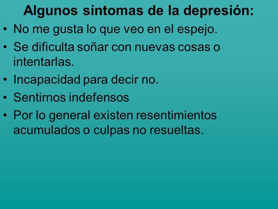 Algunos síntomas de la depresión: