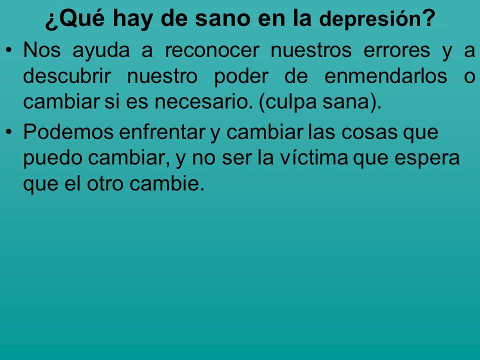 ¿Qué hay de sano en la depresión