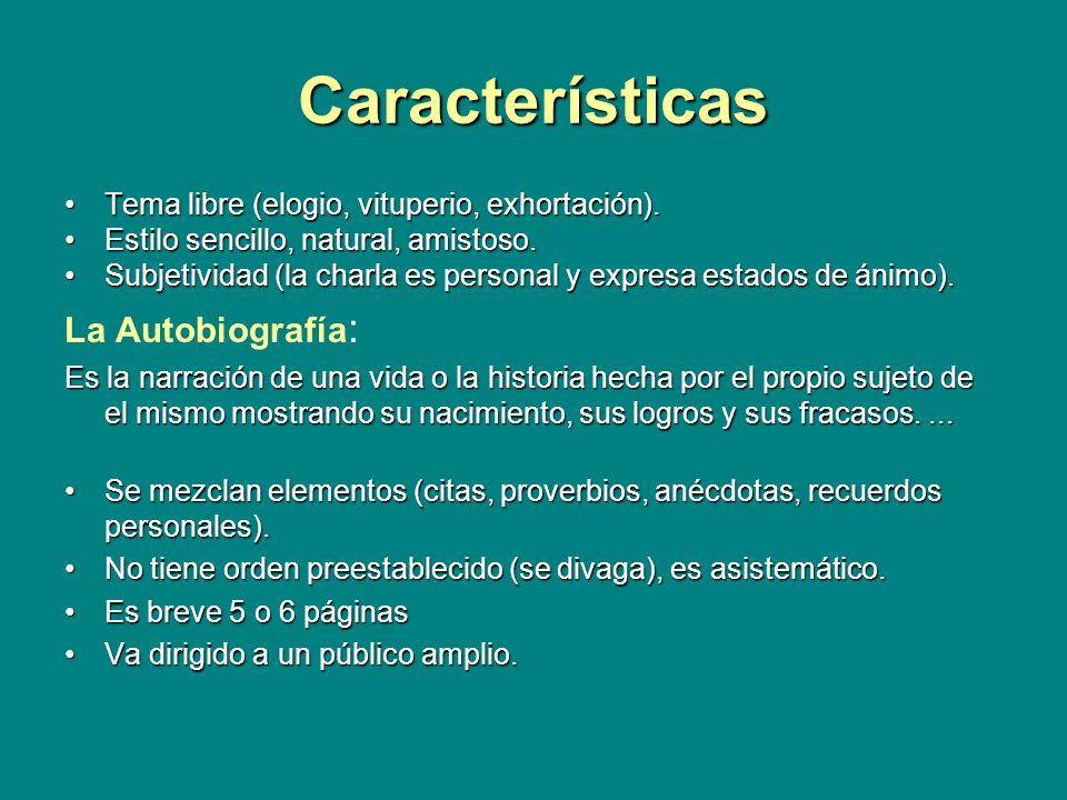 Características La Autobiografía: