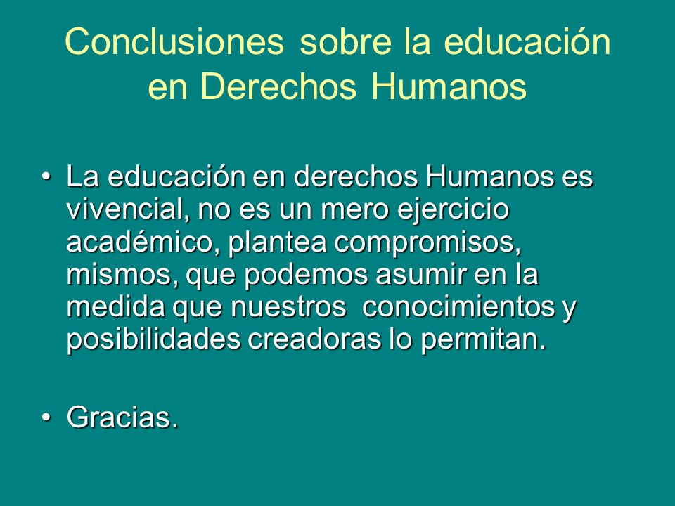 Conclusiones sobre la educación en Derechos Humanos