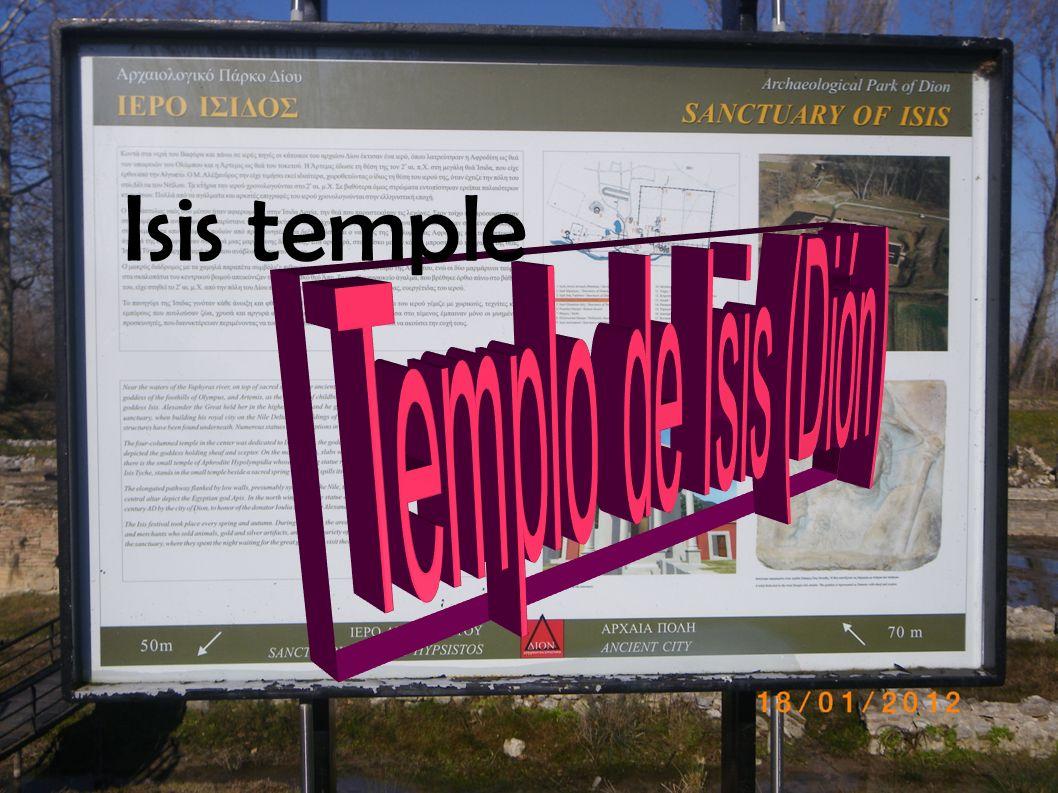 Isis temple Templo de Isis (Dión)