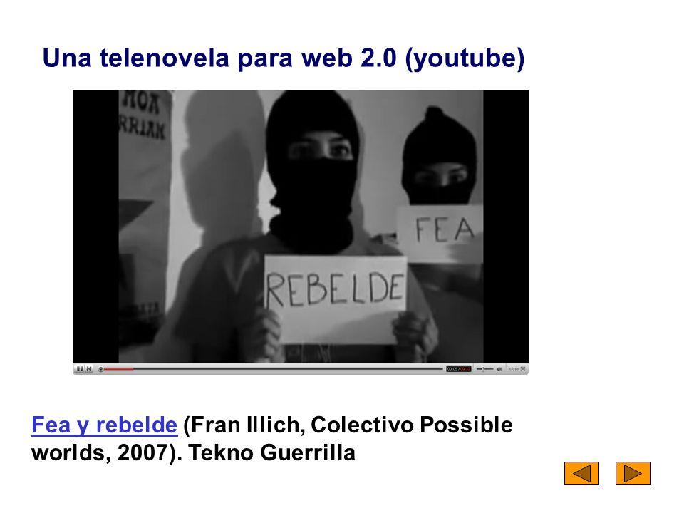 Una telenovela para web 2.0 (youtube)