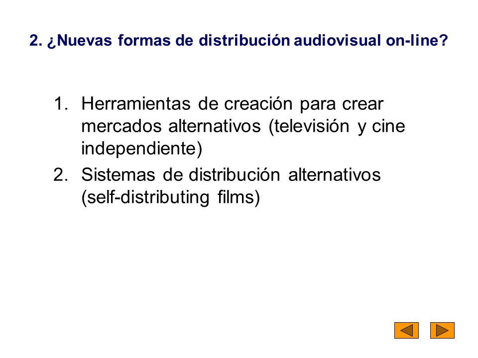 2. ¿Nuevas formas de distribución audiovisual on-line