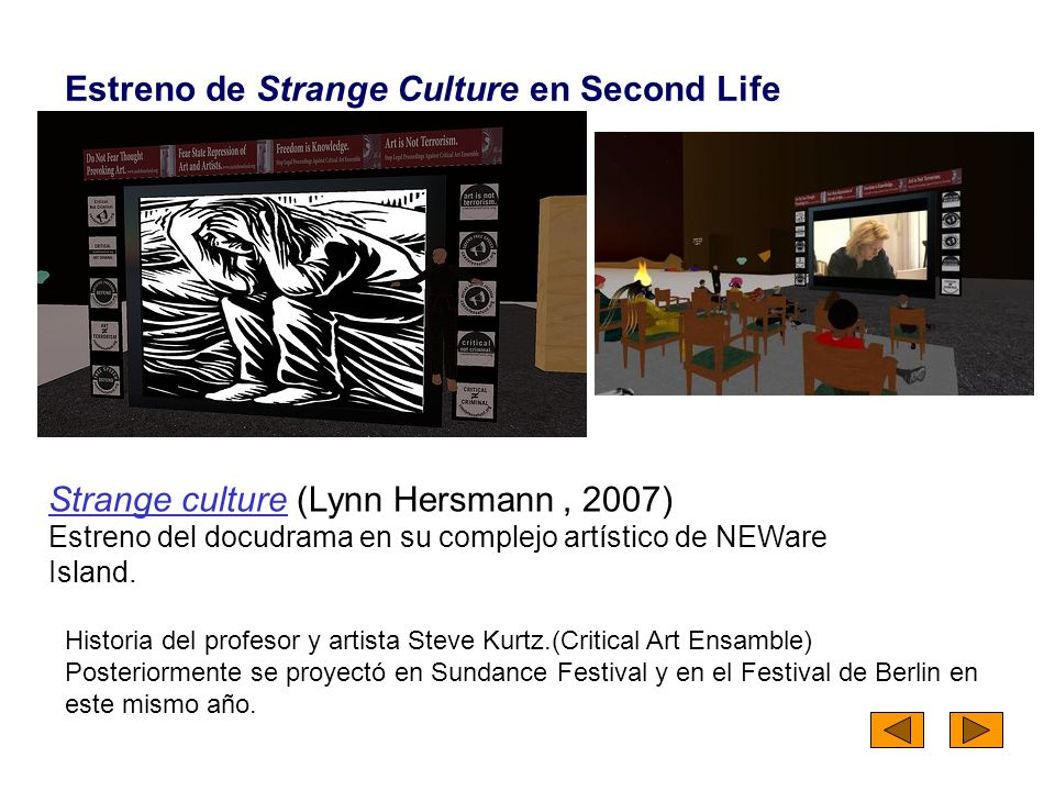 Estreno de Strange Culture en Second Life