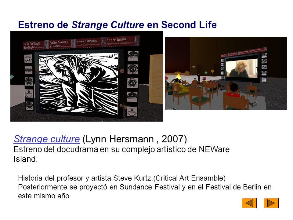 Estreno de Strange Culture en Second Life