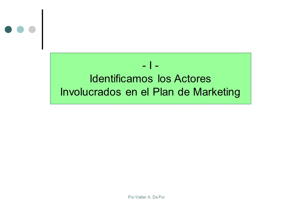 Identificamos los Actores Involucrados en el Plan de Marketing