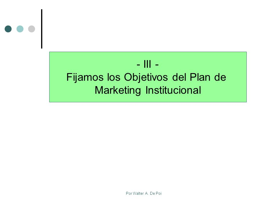 Fijamos los Objetivos del Plan de Marketing Institucional