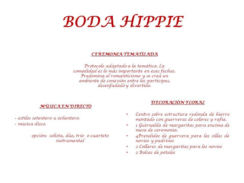 BODA HIPPIE CEREMONIA TEMATIZADA