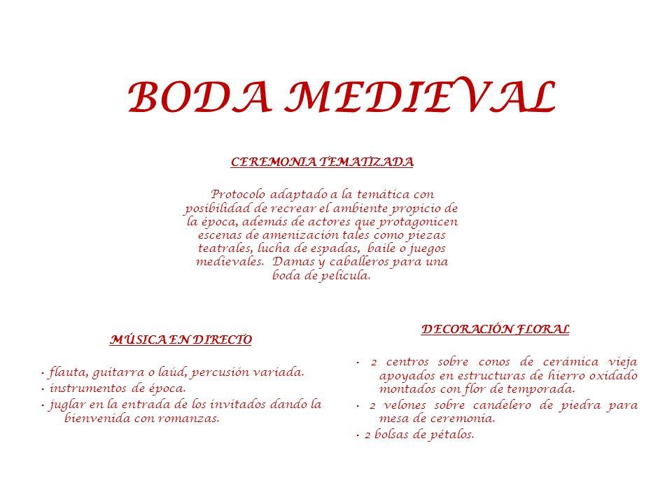 BODA MEDIEVAL CEREMONIA TEMATIZADA