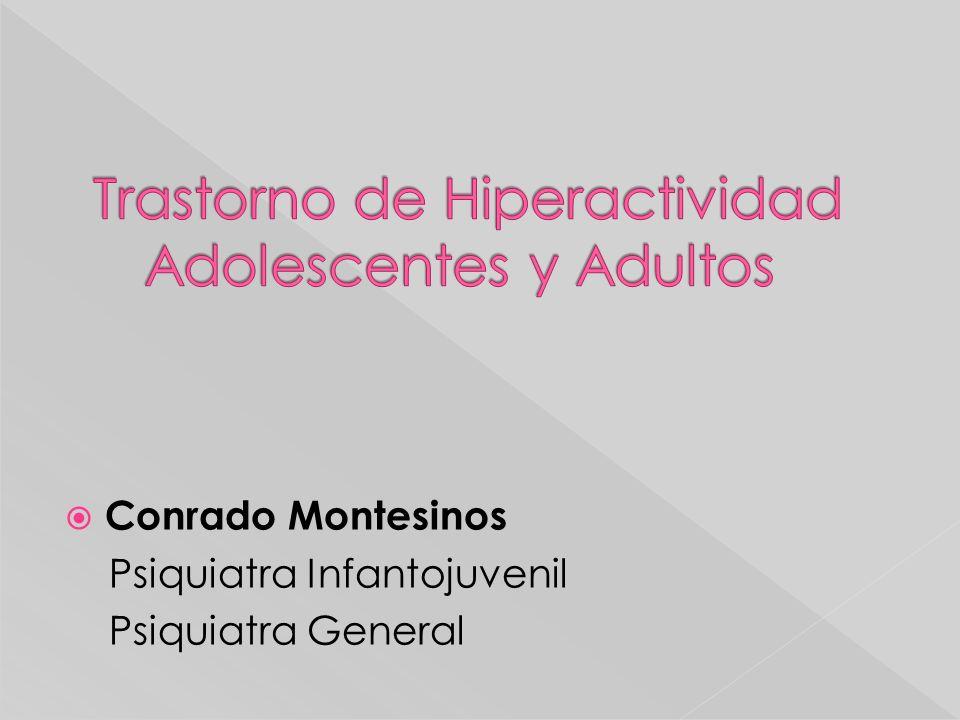 Trastorno de Hiperactividad Adolescentes y Adultos