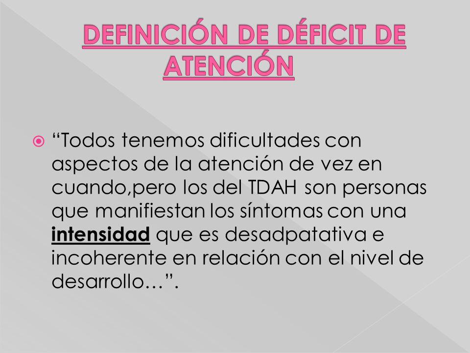 DEFINICIÓN DE DÉFICIT DE ATENCIÓN