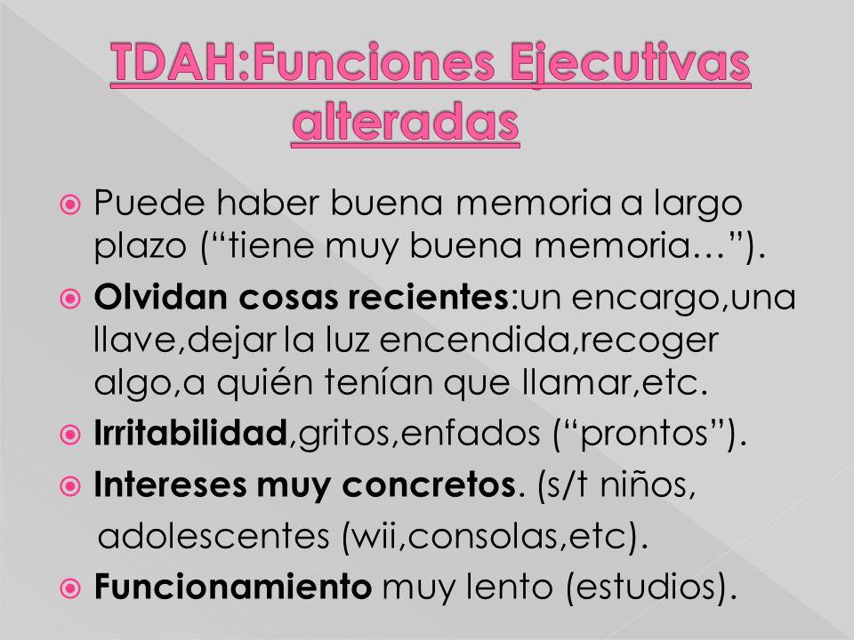 TDAH:Funciones Ejecutivas alteradas