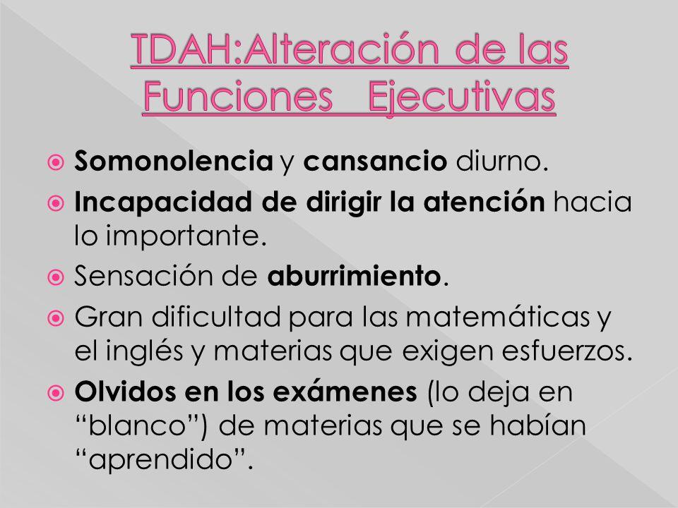 TDAH:Alteración de las Funciones Ejecutivas