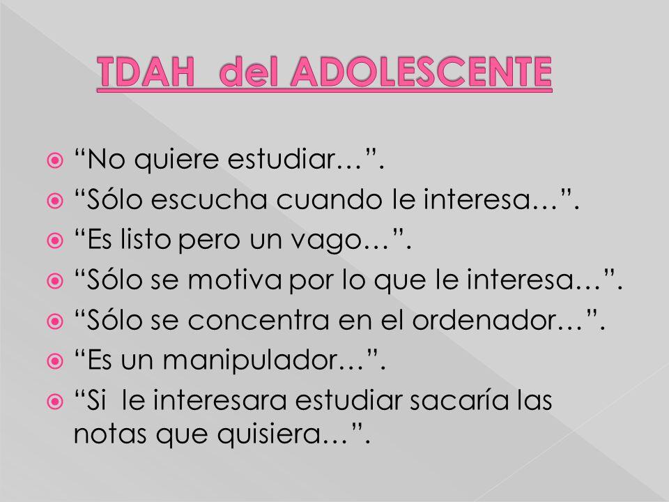 TDAH del ADOLESCENTE No quiere estudiar… .