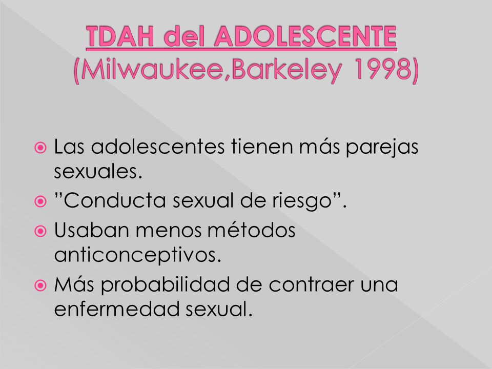 TDAH del ADOLESCENTE (Milwaukee,Barkeley 1998)