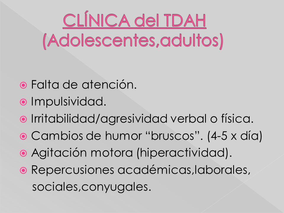 CLÍNICA del TDAH (Adolescentes,adultos)