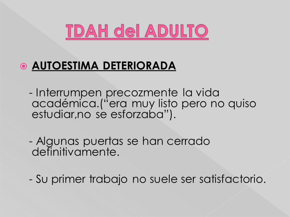 TDAH del ADULTO AUTOESTIMA DETERIORADA
