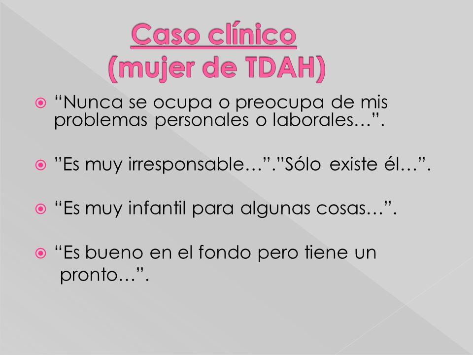 Caso clínico (mujer de TDAH)