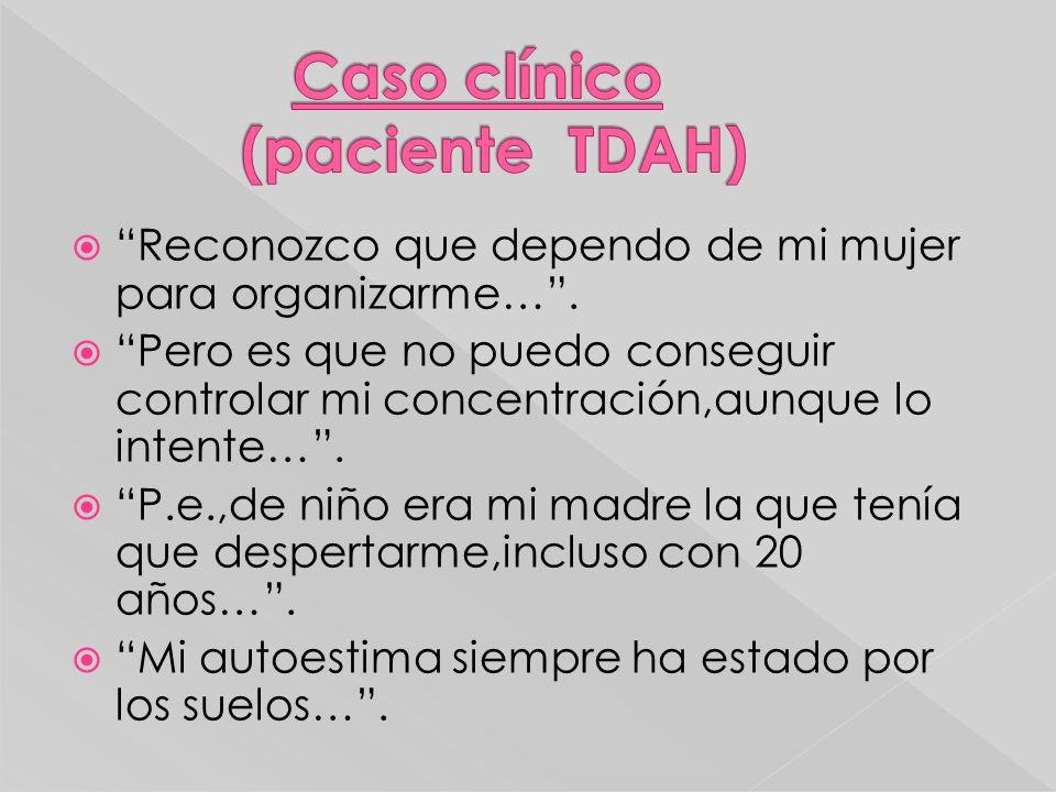 Caso clínico (paciente TDAH)