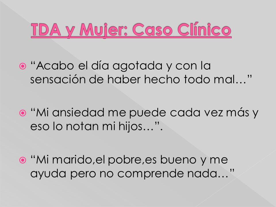 TDA y Mujer: Caso Clínico
