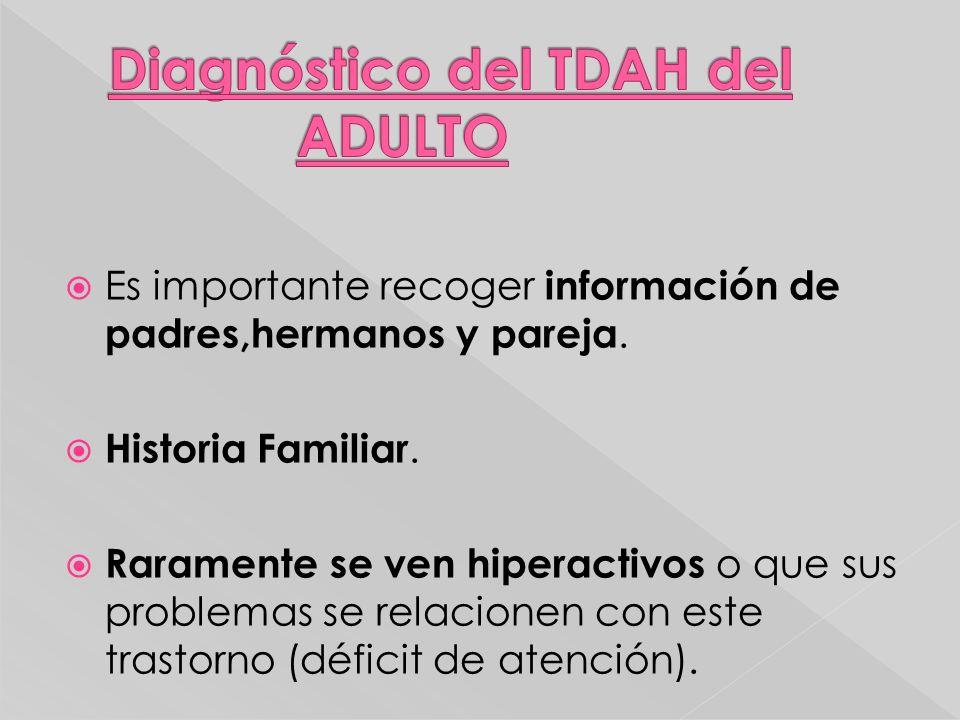 Diagnóstico del TDAH del ADULTO