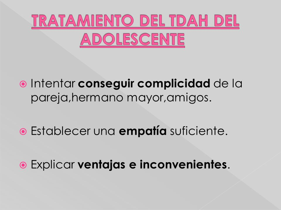 TRATAMIENTO DEL TDAH DEL ADOLESCENTE