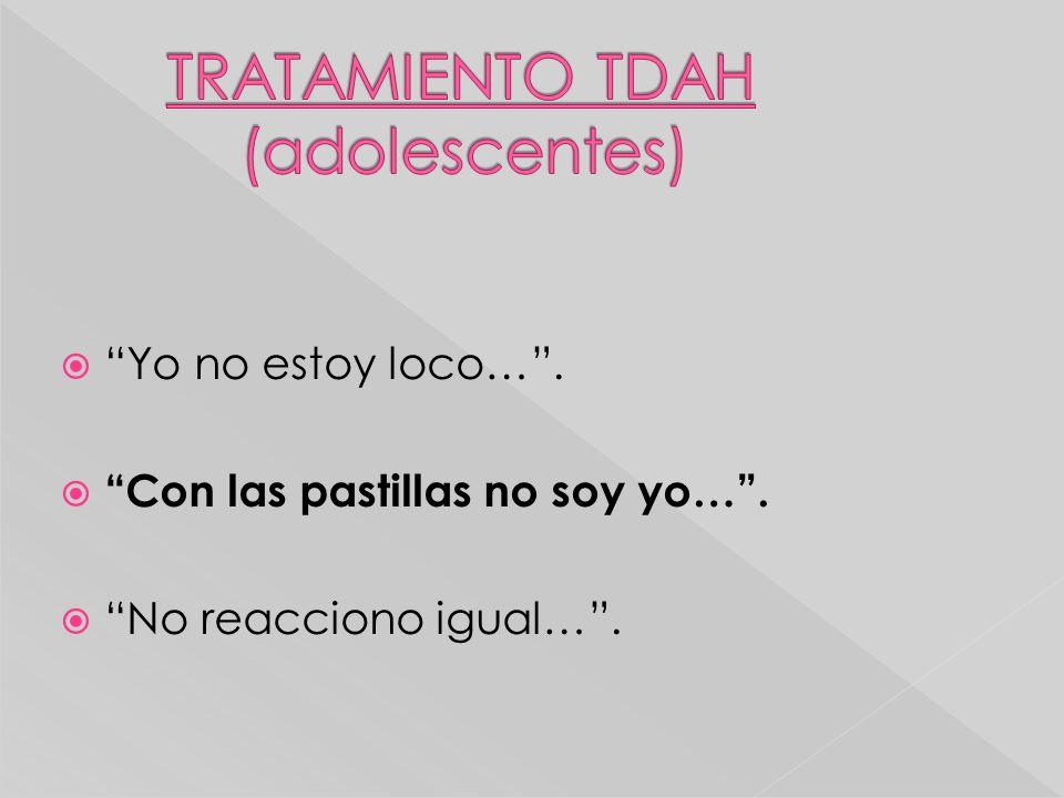 TRATAMIENTO TDAH (adolescentes)