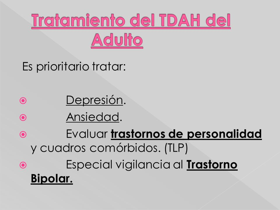 Tratamiento del TDAH del Adulto